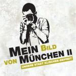 Fotoaktion: Mein Bild von München II