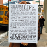 Holstee Manifesto. This is your life.