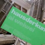 """Blogparade """"Mein faszinierendes Kulturerlebnis"""": Ai Weiwei """"So Sorry"""" im Haus der Kunst München"""