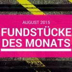 Meine Lieblingsfundstücke im August 2015