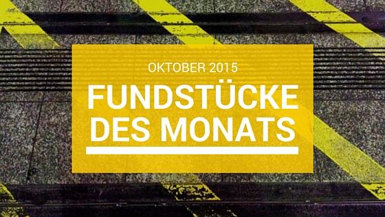 Fundstücke des Monats: Oktober 2015